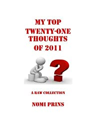 My Top Twenty-One Thoughts of 2011 (Nomi's Thoughts) (English Edition)