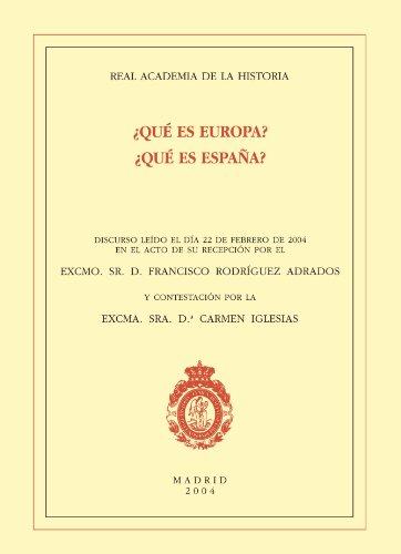 Descargar Libro ¿Qué es Europa? ¿Qué es España? (Discursos.) de Francisco Rodriguez Adrados