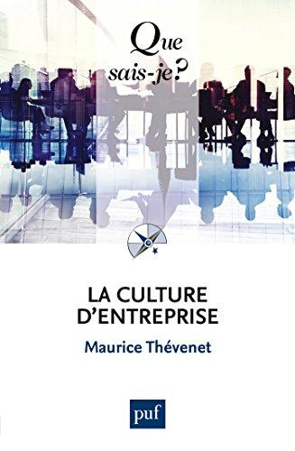 La culture d'entreprise: « Que sais-je ? » n° 2756 par Maurice Thévenet