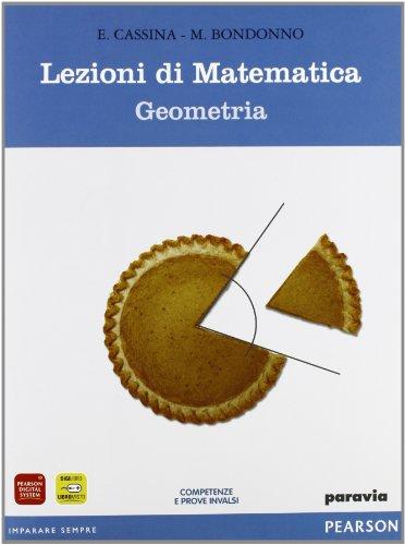 Lezioni di matematica. Geometria. Materiali per il docente. Per il biennno delle Scuole superiori