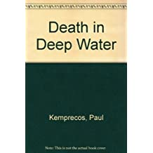 Death in Deep Water by Paul Kemprecos (1992-06-01)