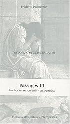 Passages, N° 3 : Savoir, c'est se souvenir ; Les portefays
