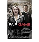 Fair Game: My Life as a Spy, My Betrayal by the White House (Paperback) - Common