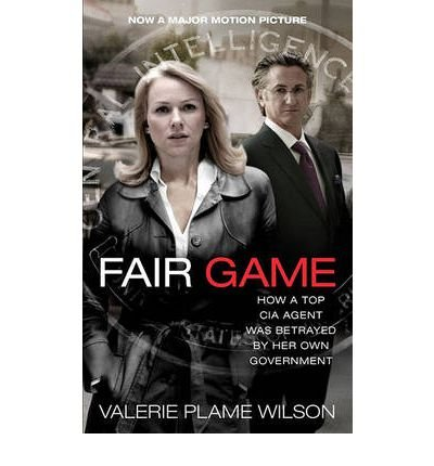 [(Fair Game: My Life as a Spy, My Betrayal by the White House)] [by: Valerie Plame Wilson]