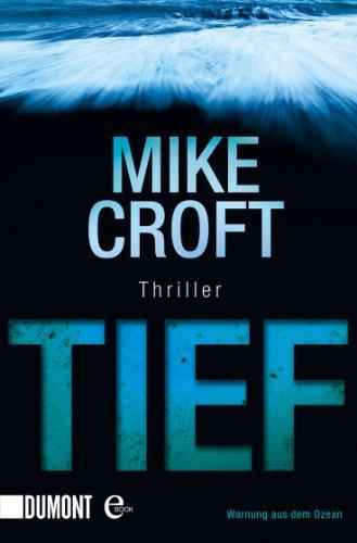 Buchseite und Rezensionen zu 'Tief: Thriller' von Mike Croft