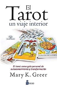 El Tarot, Un Viaje Interior: