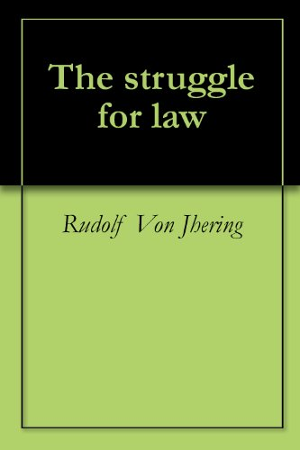 The struggle for law (English Edition)