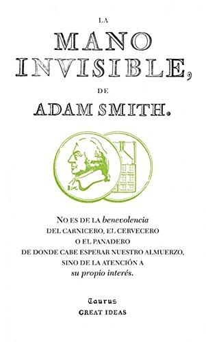 Portada del libro La mano invisible (Serie Great Ideas 15)