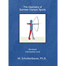 The Geometry of Summer Olympic Sports (English Edition)