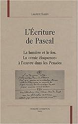 L'écriture de Pascal : La lumière et le feu - La
