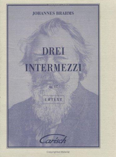 Johannes Brahms: Drei Intermezzi, Op.117, for Piano (Urtext Collection) por Johannes Brahms