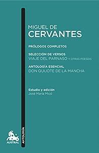 Miguel de Cervantes. Antología par Miguel De Cervantes
