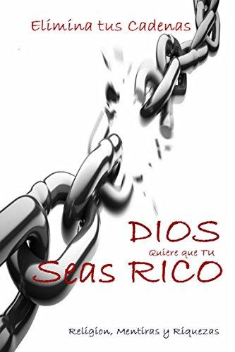 dios-quiere-que-seas-rico-religion-mentiras-y-riquezas