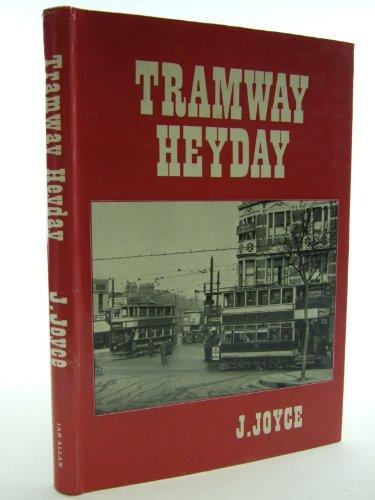Tramway Heyday