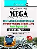 MEGA: Station Controller/Train Operator/Customer Relations Assistant/Junior Engineer Exam Guide