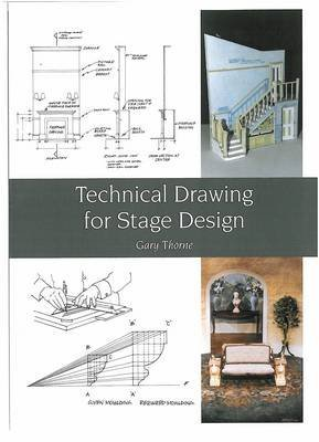 [Technical Drawing for Stage Design] (By: Gary Thorne) [published: March, 2010]