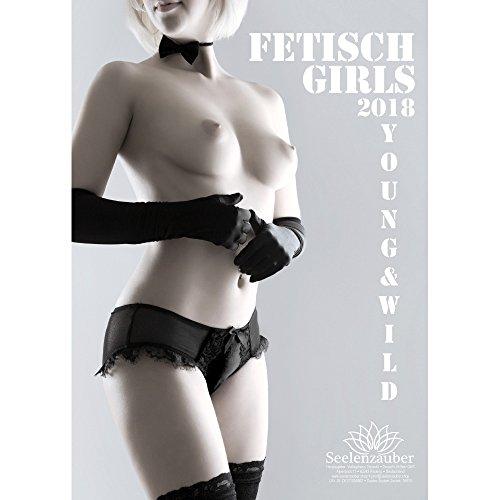 Premium calendrier calendar 2018 / A3 - Fétiche Girls - BDSM - lier - sexe - photos érotiques - shades of sexe - Nuances de Sexe - Pin Up - Sex - Edition âme magique