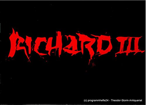 Programmheft Richard III / Die kleine Fibel der Macht