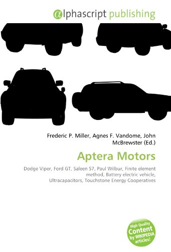 aptera-motors-dodge-viper-ford-gt-saleen-s7-paul-wilbur-finite-element-method-battery-electric-vehic