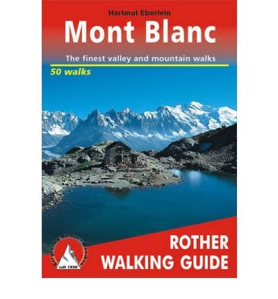 [MONT-BLANC: 50 WALKS] by (Author)Eberlein, Hartmut on May-01-00
