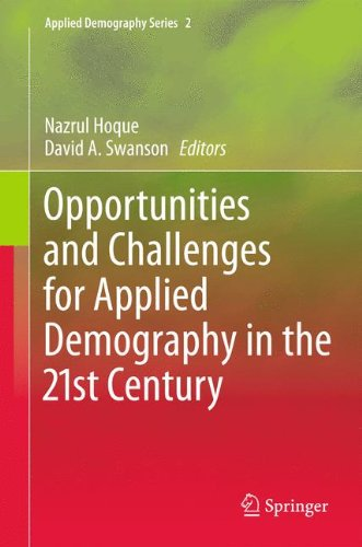 Opportunities and Challenges for Applied Demography in the 21st Century
