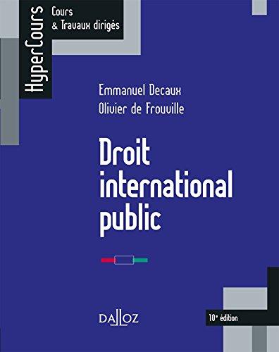 Droit international public - 10e éd. par Emmanuel Decaux