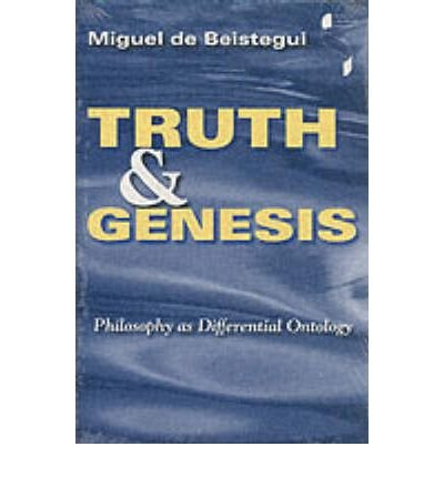 Truth and Genesis: Philosophy as Differential Ontology (Studies in Continental Thought (Paperback)) (Paperback) -