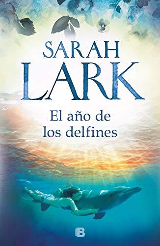 El año de los delfines de [Lark, Sarah]