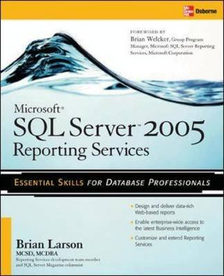[(Microsoft SQL Server 2005 Reporting Services)] [By (author) Brian Larson] published on (January, 2006) par Brian Larson
