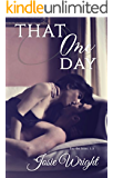 That One Day (That One Series)