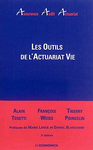 Les outils de l'actuariat vie (1Cédérom) par Alain Tosetti