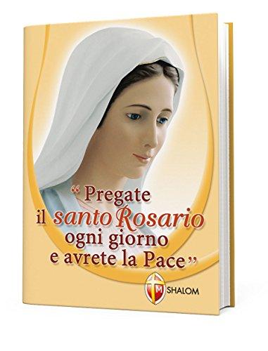 Pregate il Santo Rosario ogni giorno e avrete la Pace di LA MADRE DI DIO
