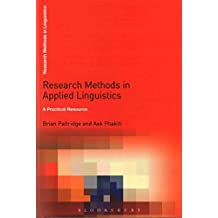 [(Research Methods in Applied Linguistics : A Practical Resource)] [Edited by Aek Phakiti ] published on (August, 2015)