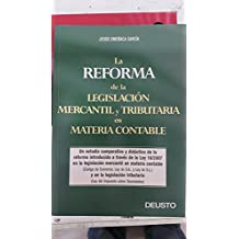 Reforma de la legislacion mercantil y tributaria en materia contable