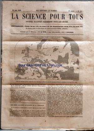 SCIENCE POUR TOUS (LA) [No 29] du 24/06/1858 - LES DEUX GRANDES QUESTIONS DE LA GEOLOGIE - DE LA SANGSUE DE CHEVAL - LA SYNTHESE CHIMIQUE - LE CAMELEON - ACADEMIE DES SCIENCES - MICROMETRES - DEPRESSION BAROMETRIQUE DU 24 MAI - MACHINE A DEMONTRER LES PHENOMENES PHOTODYNAMIQUES DES ONDULATIONS LUMINEUSES - PHENOMENES CAPILLAIRES - LE MOLYBDENE - TRAITEMENT DE LA PHTHISIE PULMONAIRE - LA FIEVRE PUERPERALE - NOUVELLES ET FAITS SCIENTIFIQUES - LES EAUX MINERALES DE L'ALGERIE - LE