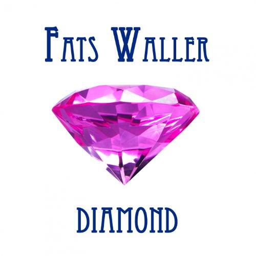 Fats Waller Diamond