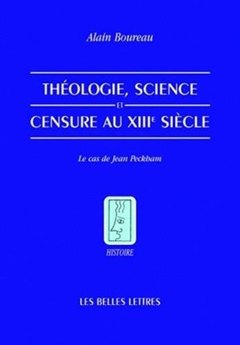 Théologie, science et censure au XIIIe siècle: Le cas de Jean Peckham