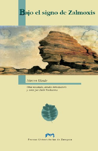 Bajo el signo de Zalmoxis eBook: Mircea Eliade, Novaceanu, Darie ...