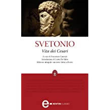 Vita dei Cesari (eNewton Classici) (Italian Edition)