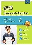 Klasse vorbereitet - Gymnasium: Klassenarbeitstrainer Englisch 6: mit Audio-CD