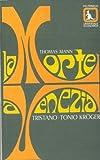 Tristano ; La morte a Venezia ; Cane e padrone