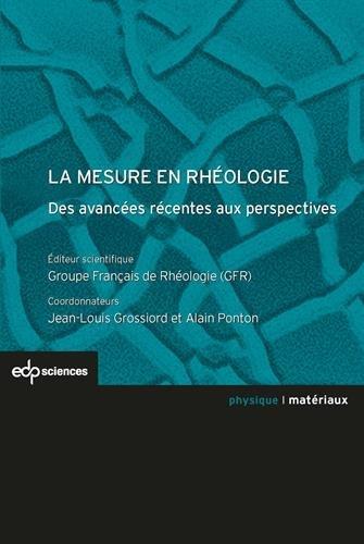 La mesure en rhéologie : Des avancées récentes aux perspectives
