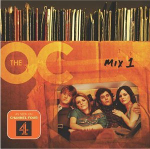 Music From The OC: Mix 1 by Various Artists (2008-01-13)