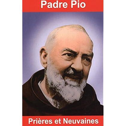 Padre Pio, prières et neuvaines