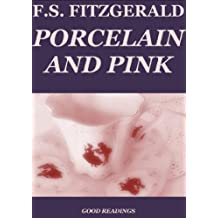 Porcelain and Pink (Annotated) (English Edition)
