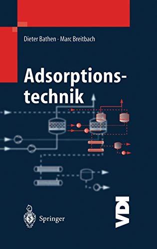 Adsorptionstechnik (VDI-Buch)