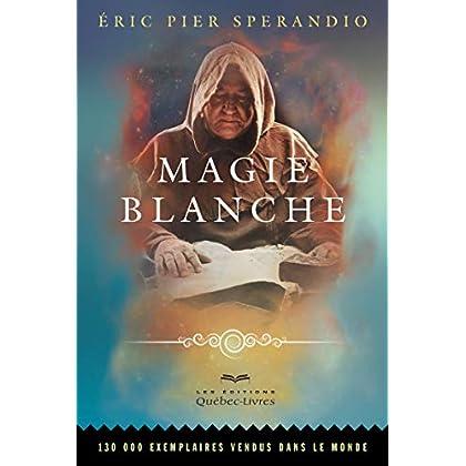 Magie blanche (7e édition)
