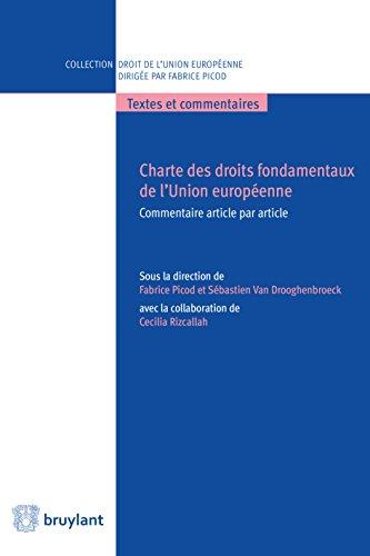 Charte des droits fondamentaux de l'Union europenne: Commentaire article par article (Collection droit de l'Union europenne  Textes et commentaires t. 2)