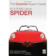 Alfa Romeo Giulia Spider: The Essential Buyer's Guide