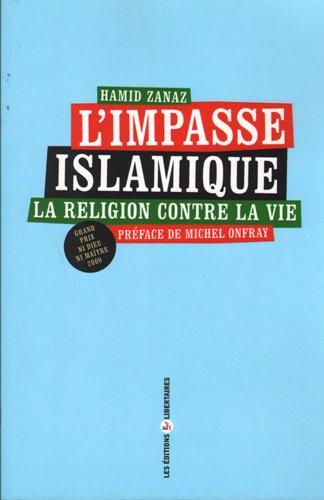 L'impasse islamique par Hamid Zanaz